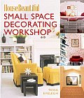House Beautiful Small Space Decorating Workshop (House Beautiful)
