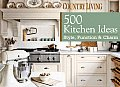 Country Living: 500 Kitchen Ideas: Style, Function & Charm (Country Living)