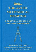 Art of Mechanical Drawing A Practical Course for Drafting & Design