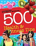 Seventeen 500 Health & Fitness Tips