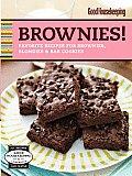 Good Housekeeping Brownies!: Favorite Recipes for Brownies, Blondies & Bar Cookies (Good Housekeeping Cookbooks)