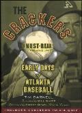 The Crackers: Early Days of Atlanta Baseball