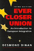 Ever Closer Union An Introduction To The European Community