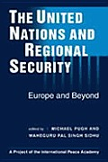 The United Nations and Regional Security; Europe and Beyond.