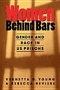 Women Behind Bars : Gender and Race in Us Prisons (06 Edition)