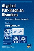 Atypical Parkinsonian Disorders: Clinical and Research Aspects