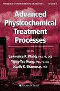 Advanced Physicochemical Treatment Processes: (Handbook of Environmental Engineering)
