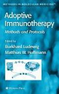 Adoptive Immunotherapy: Methods and Protocols