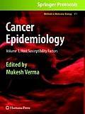 Cancer Epidemiology: Volume 1: Host Susceptibility Factors
