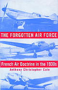 Forgotten Air Force French Air Doctrine in the 1930s