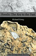 Fossils : Key To the Past (3RD 02 Edition)