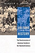 Culture As History The Transformation