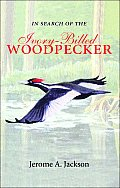 In Search of the Ivory-Billed Woodpecker