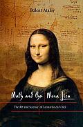Math & The Mona Lisa The Art & Science of Leonardo da Vinci
