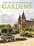 A Guide to Smithsonian Gardens
