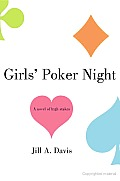 Girls' Poker Night: A Novel