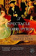 A Spectacle of Corruption: A Novel Cover