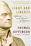 Light and Liberty: Reflections on the Pursuit of Happiness Cover