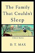 The Family That Couldn't Sleep: A Medical Mystery Cover