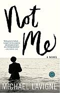 Not Me: A Novel Cover