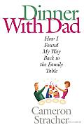 Dinner with Dad: How I Found My Way Back to the Family Table Cover