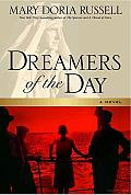 Dreamers of the Day: A Novel Cover