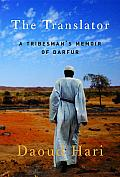 The Translator: A Tribesman's Memoir of Darfur Cover