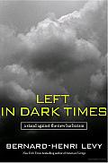 Left in Dark times: A Stand against the New Barbarism Cover