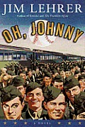 Oh, Johnny: A Novel Cover