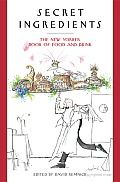 Secret Ingredients: The New Yorker Book of Food and Drink Cover