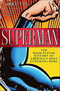 Superman: The High-Flying History of America's Most Enduring Hero: The High-Flying History of America's Most Enduring Hero Cover