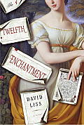 The Twelfth Enchantment: A Novel Cover