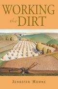 Working The Dirt An Anthology of Southern Poets