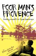 Poor Mans Provence Finding Myself in Cajun Louisiana