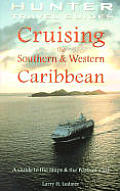 Cruising The Southern & Western Caribbea
