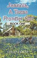 Jeannie, a Texas Frontier Girl