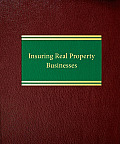 Insuring Real Property Businesses