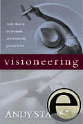 Visioneering: God's Blueprint for Developing and Maintaining Personal Vision Cover