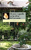 de Esto y Aquello En Las Obras de Cervantes