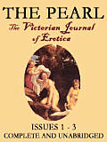 THE PEARL: The Classic Magazine of Victorian Erotica Vol. I