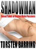Shadowman & Other Gay Male Erotica