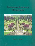Professional Landscape Management ((2ND)05 - Old Edition)