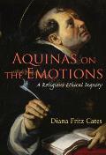 Aquinas on the Emotions: A...