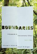 Boundaries: a Casebook in Environmental Ethics (2ND 10 Edition)