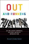 Out and Running: Gay and Lesbian Candidates, Elections, and Policy Representation (American Governance and Public Policy)
