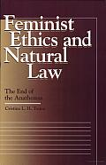 Feminist Ethics and Natural Law: The End of the Anathemas