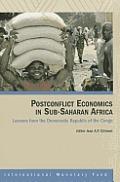 Postconflict Economics in Sub-saharan Africa