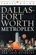 The Dallas Fort Worth Metroplex (Lone Star Travel Guides)