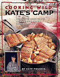 Cooking Wild in Kate's Cabin (Freshwater Angler)