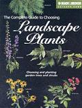 Complete Guide To Choosing Landscape Plants